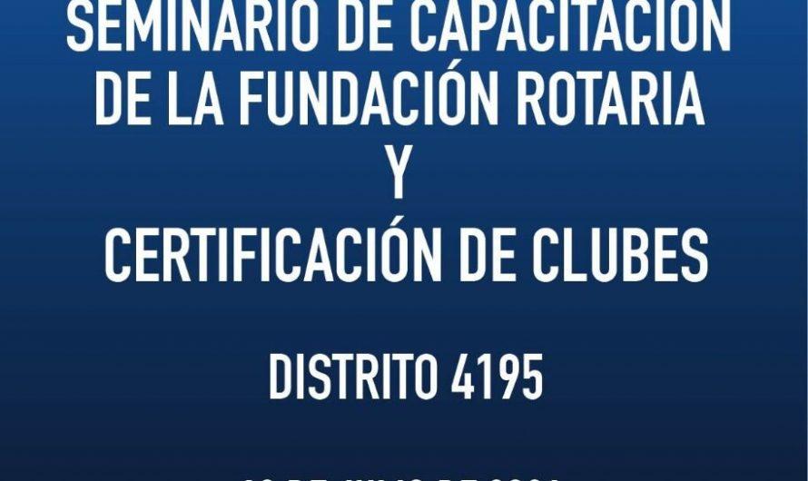 Invitación al Seminario de Capacitación de la Fundación Rotaria y Certificación de Clubes.